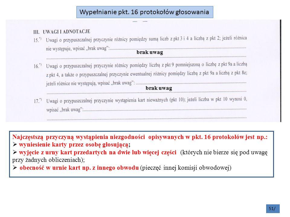 51/ Najczęstszą przyczyną wystąpienia niezgodności opisywanych w pkt.