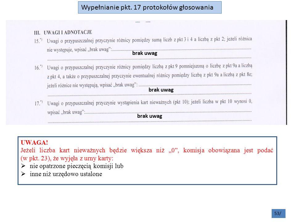 53/ Wypełnianie pkt. 17 protokołów głosowania UWAGA.