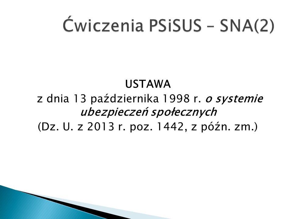 USTAWA z dnia 13 października 1998 r. o systemie ubezpieczeń społecznych (Dz.