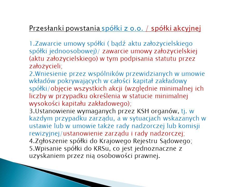 Przesłanki powstania spółki z o.o.