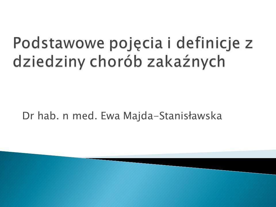 Dr hab. n med. Ewa Majda-Stanisławska