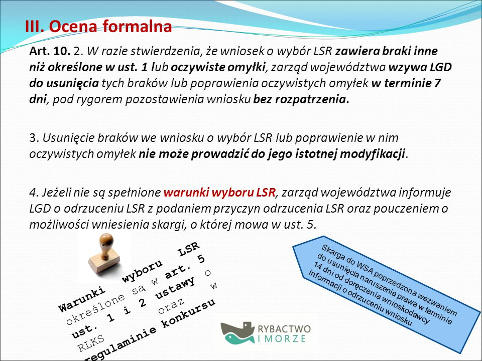III.Ocena formalna Art. 10. 2.