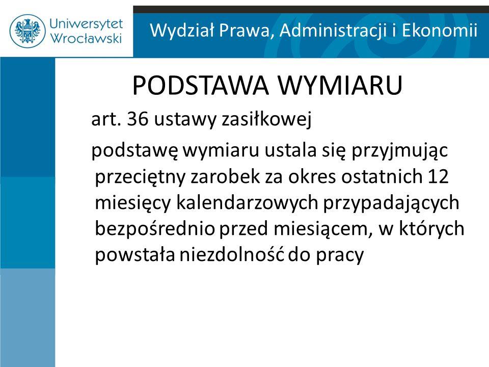 Wydział Prawa, Administracji i Ekonomii PODSTAWA WYMIARU art.