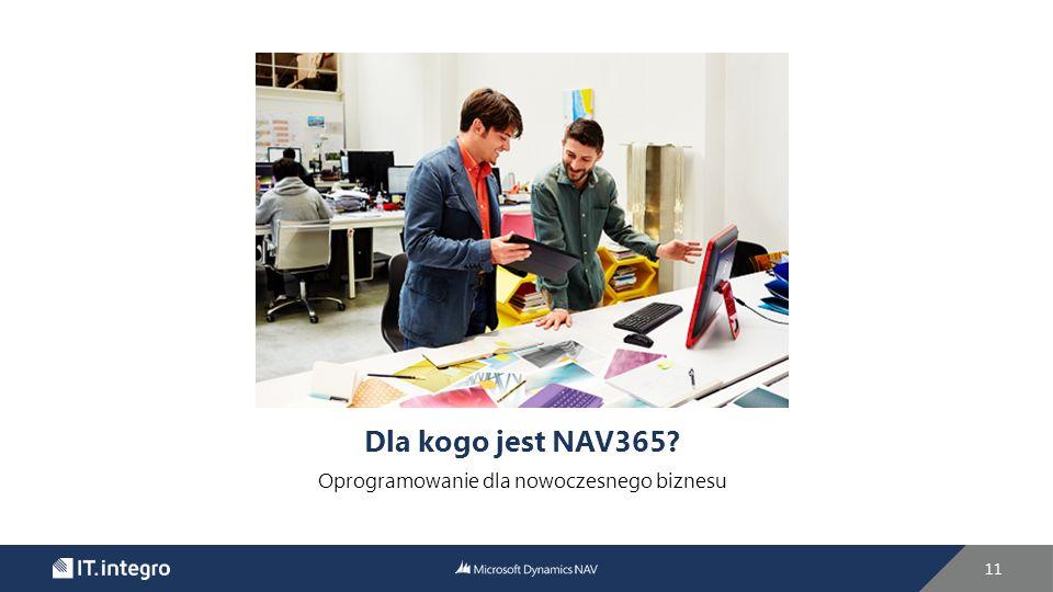 Dla kogo jest NAV365 Oprogramowanie dla nowoczesnego biznesu 11