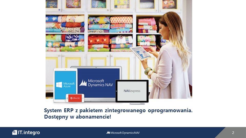 2 System ERP z pakietem zintegrowanego oprogramowania. Dostępny w abonamencie!