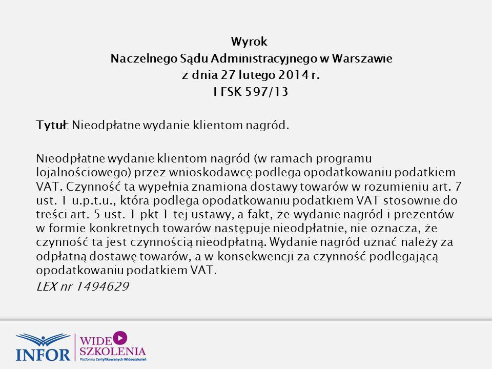 Wyrok Naczelnego Sądu Administracyjnego w Warszawie z dnia 27 lutego 2014 r.