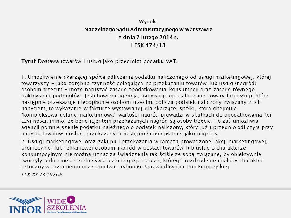 Wyrok Naczelnego Sądu Administracyjnego w Warszawie z dnia 7 lutego 2014 r.