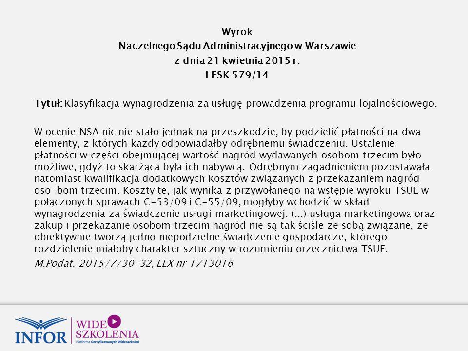 Wyrok Naczelnego Sądu Administracyjnego w Warszawie z dnia 21 kwietnia 2015 r.