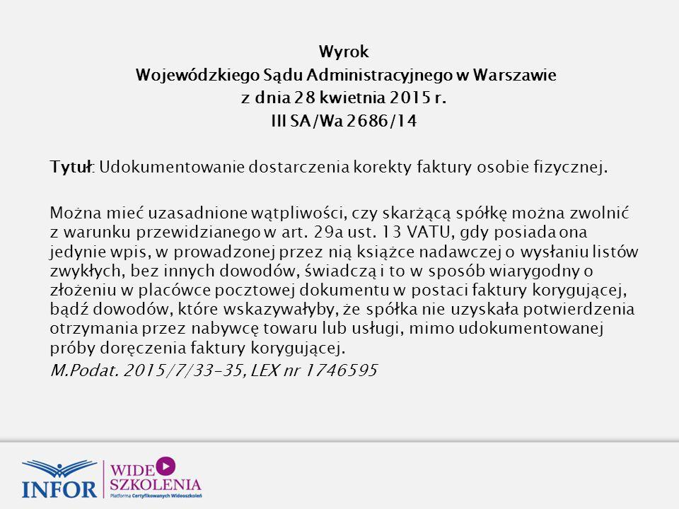 Wyrok Wojewódzkiego Sądu Administracyjnego w Warszawie z dnia 28 kwietnia 2015 r.