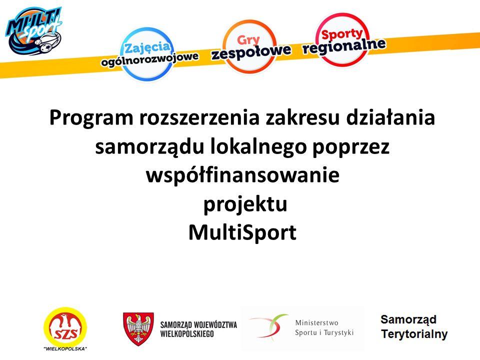 Program rozszerzenia zakresu działania samorządu lokalnego poprzez współfinansowanie projektu MultiSport