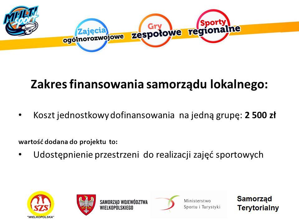 Zakres finansowania samorządu lokalnego: Koszt jednostkowy dofinansowania na jedną grupę: 2 500 zł wartość dodana do projektu to: Udostępnienie przestrzeni do realizacji zajęć sportowych