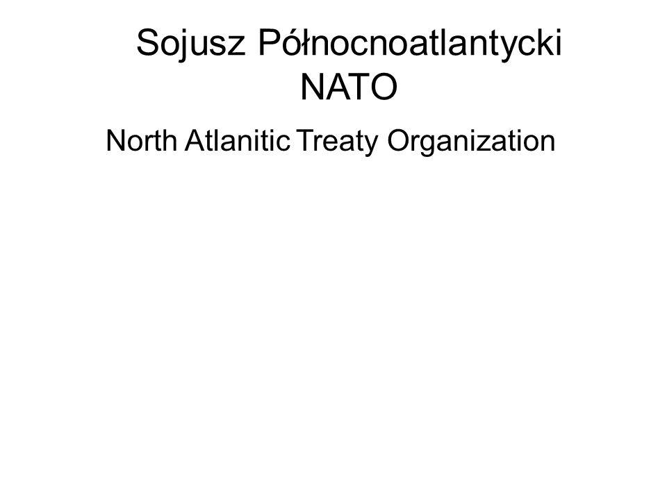 Sojusz Północnoatlantycki NATO North Atlanitic Treaty Organization