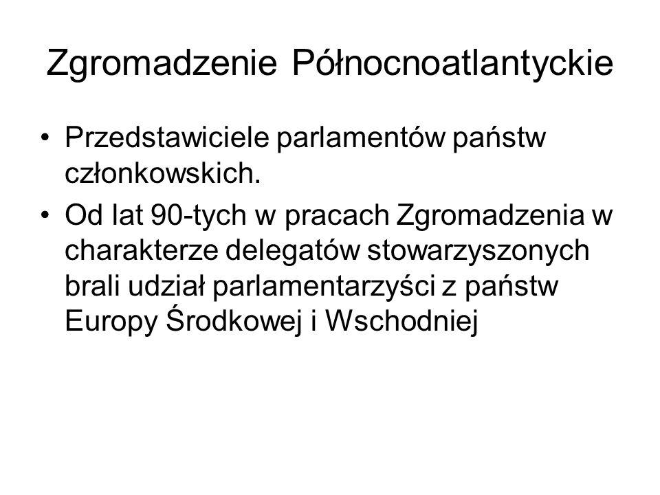 Zgromadzenie Północnoatlantyckie Przedstawiciele parlamentów państw członkowskich.