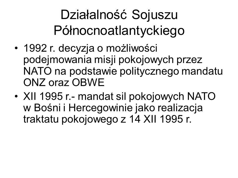 Działalność Sojuszu Północnoatlantyckiego 1992 r.