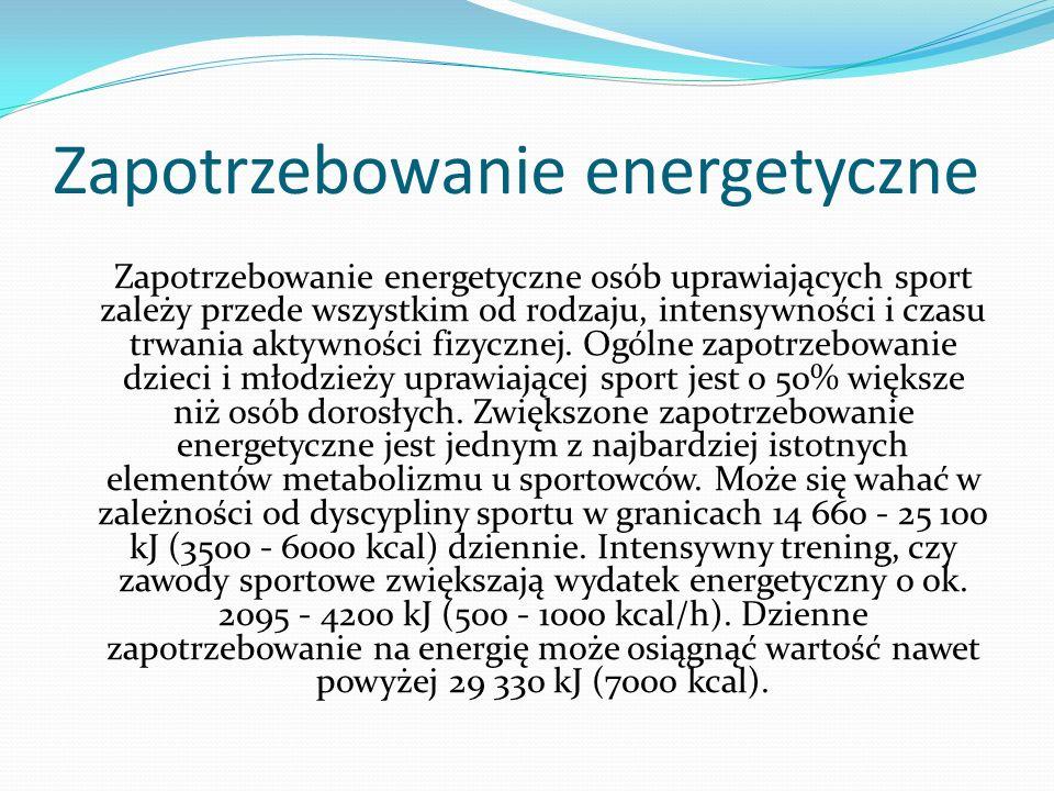 Zapotrzebowanie energetyczne Zapotrzebowanie energetyczne osób uprawiających sport zależy przede wszystkim od rodzaju, intensywności i czasu trwania a