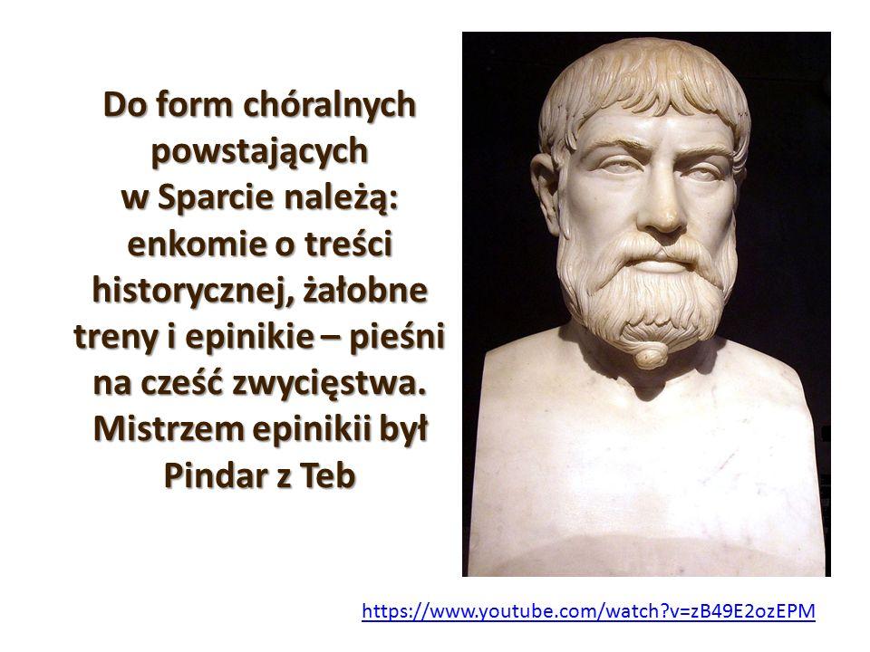 Do form chóralnych powstających w Sparcie należą: enkomie o treści historycznej, żałobne treny i epinikie – pieśni na cześć zwycięstwa. Mistrzem epini