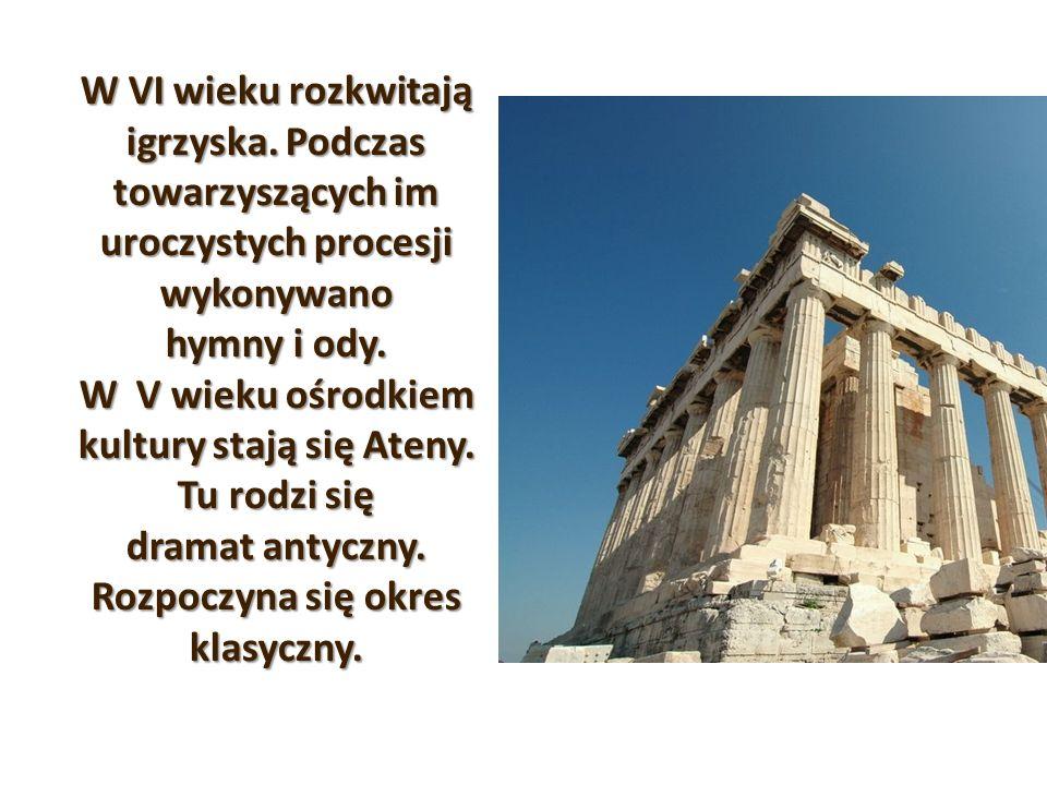 W VI wieku rozkwitają igrzyska. Podczas towarzyszących im uroczystych procesji wykonywano hymny i ody. W V wieku ośrodkiem kultury stają się Ateny. Tu