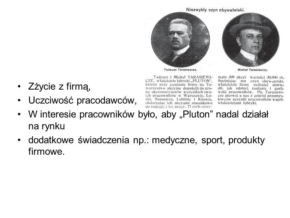 """Zżycie z firmą, Uczciwość pracodawców, W interesie pracowników było, aby """"Pluton nadal działał na rynku dodatkowe świadczenia np.: medyczne, sport, produkty firmowe."""