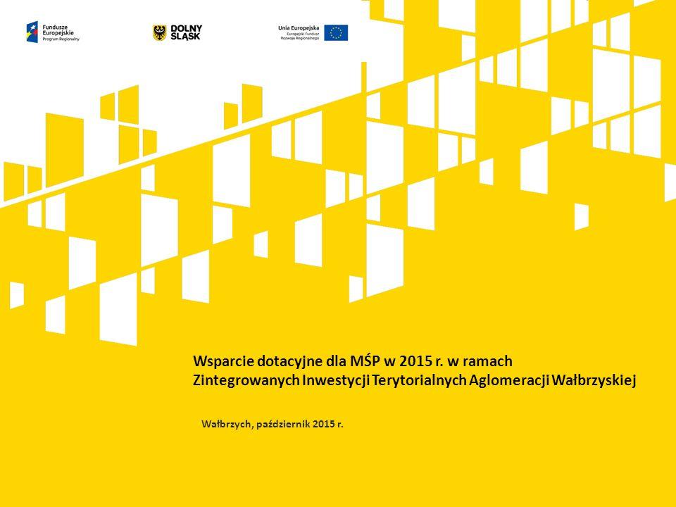 Wsparcie dotacyjne dla MŚP w 2015 r.
