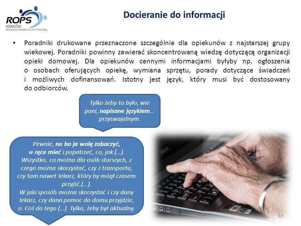 Tylko żeby to było, wie pani, napisane językiem... przyswajalnym. Docieranie do informacji Poradniki drukowane przeznaczone szczególnie dla opiekunów