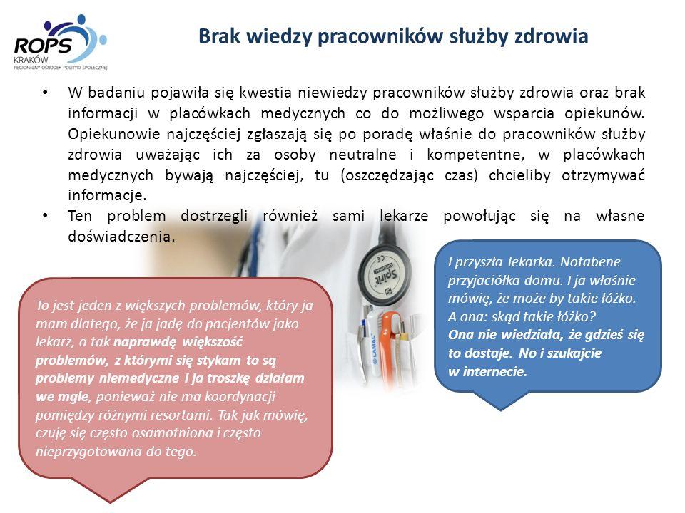 Brak wiedzy pracowników służby zdrowia W badaniu pojawiła się kwestia niewiedzy pracowników służby zdrowia oraz brak informacji w placówkach medycznyc