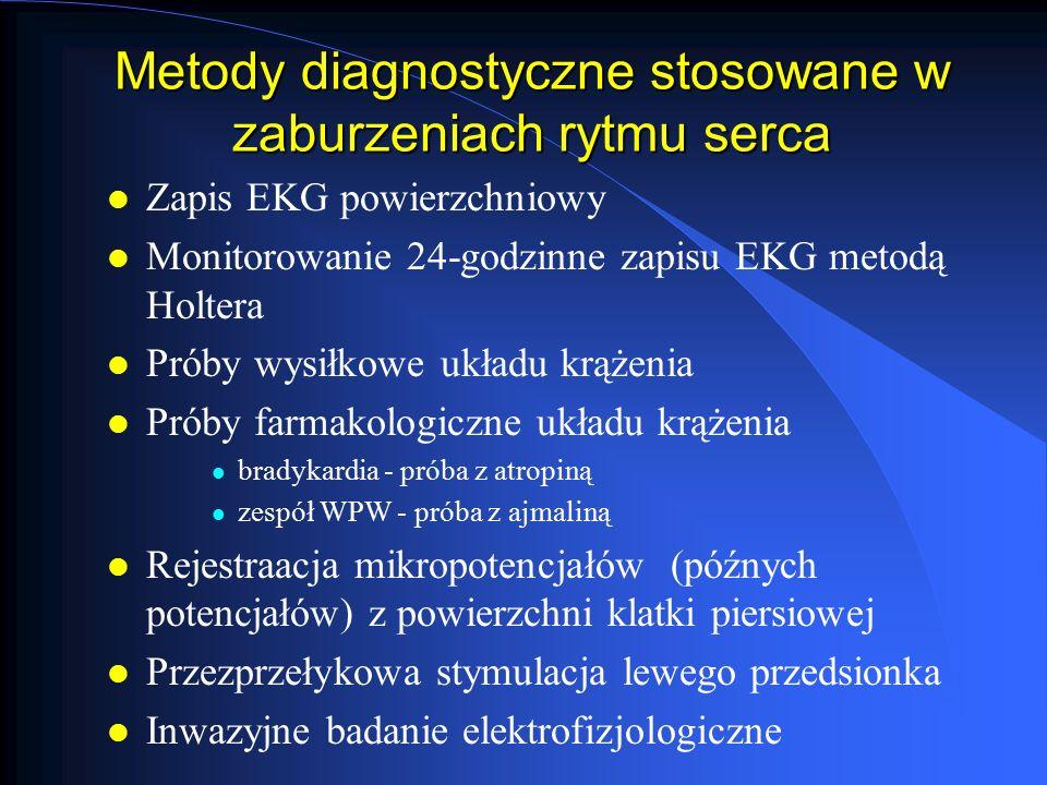 Diagnostyka zaburzeń rytmu serca u dzieci l Wywiad l standardowy + kiedy zaburzenia po raz pierwszy, stałe czy okresowe, czas trwania arytmii, objawy towarzyszące przy wystąpieniu arytmii, sposób przerwania napadu,ditychczasowe leczenie, wywiad odnośnie przeszłości kardiologicznej, wywiad rodzinny l Badanie przedmiotowe l Badanie ECHO (anatomia i czynność serca) l NMR (guzy serca, nadmierne gromadzenie tkanki tłuszczowej) l Biopsja mięśnia sercowego (zapalenie m.serca, kardiomiopatia, dysplazja arytmogenna prawej komory) l Inwazyjne badanie angiokardiograficzne