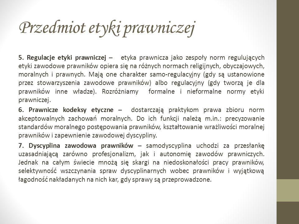 Przedmiot etyki prawniczej 5.