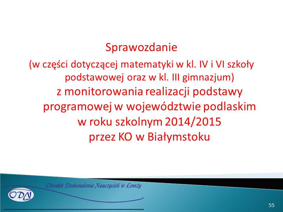 Sprawozdanie (w części dotyczącej matematyki w kl.