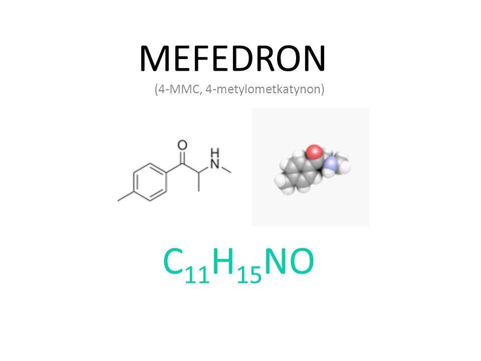 MEFEDRON (4-MMC, 4-metylometkatynon) C 11 H 15 NO
