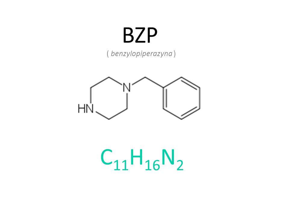BZP ( benzylopiperazyna ) C 11 H 16 N 2