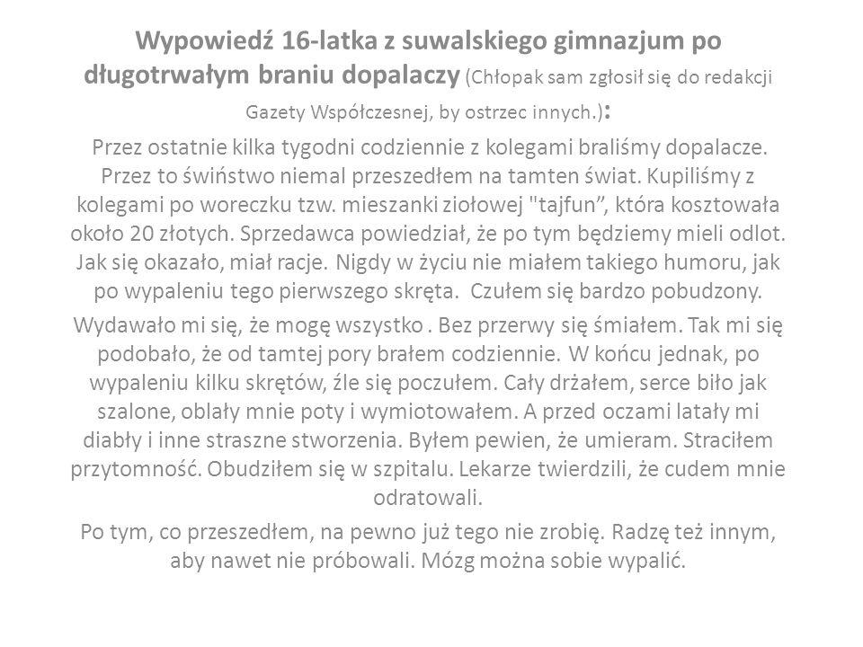 Wypowiedź Macieja Miśkiewicza, uzależnionego od narkotyków i dopalaczy, który trafił do Monaru w Łodzi: Mam 20 lat, a problem z narkotykami mam od siedmiu z małymi przerwami.