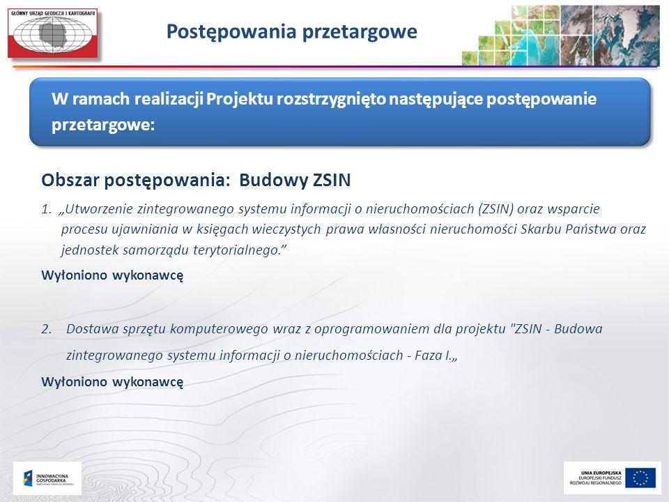 """Obszar postępowania: Budowy ZSIN 1. """"Utworzenie zintegrowanego systemu informacji o nieruchomościach (ZSIN) oraz wsparcie procesu ujawniania w księgac"""