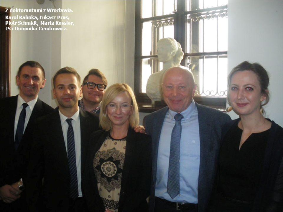 Z doktorantami z Wrocławia. Karol Kalinka, Łukasz Prus, Piotr Schmidt, Marta Kessler, JS i Dominika Cendrowicz.