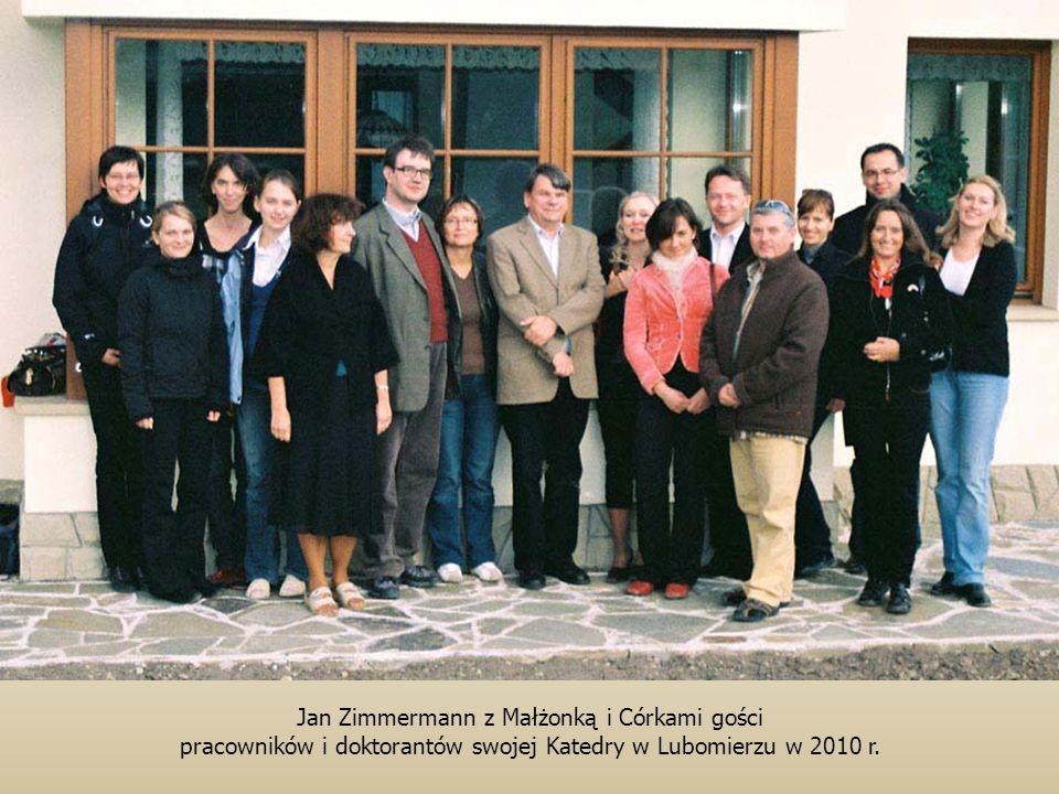 Jan Zimmermann z Małżonką i Córkami gości pracowników i doktorantów swojej Katedry w Lubomierzu w 2010 r.