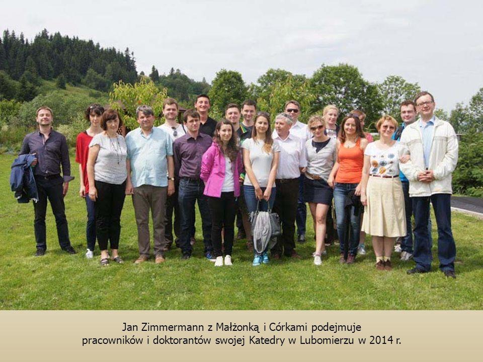 Jan Zimmermann z Małżonką i Córkami podejmuje pracowników i doktorantów swojej Katedry w Lubomierzu w 2014 r.