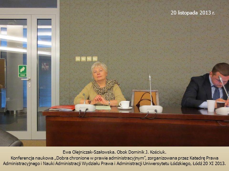 """Ewa Olejniczak-Szałowska. Obok Dominik J. Kościuk. Konferencja naukowa """"Dobra chronione w prawie administracyjnym"""", zorganizowana przez Katedrę Prawa"""