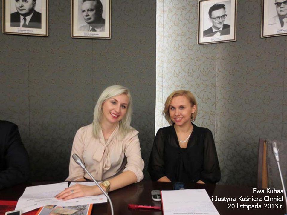 Ewa Kubas i Justyna Kuśnierz-Chmiel 20 listopada 2013 r.