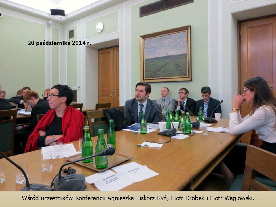 Wśród uczestników Konferencji Agnieszka Piskorz-Ryń, Piotr Drobek i Piotr Waglowski. 20 października 2014 r.