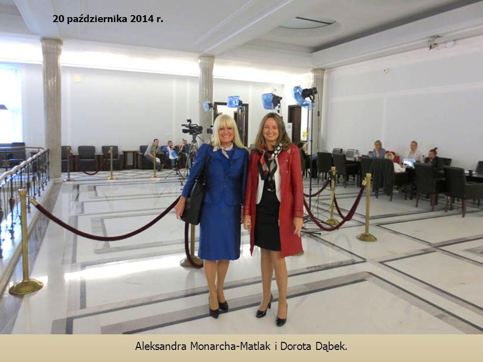 Aleksandra Monarcha-Matlak i Dorota Dąbek. 20 października 2014 r.