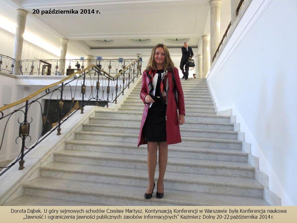 """Dorota Dąbek. U góry sejmowych schodów Czesław Martysz. Kontynuacją Konferencji w Warszawie była Konferencja naukowa """"Jawność i ograniczenia jawności"""