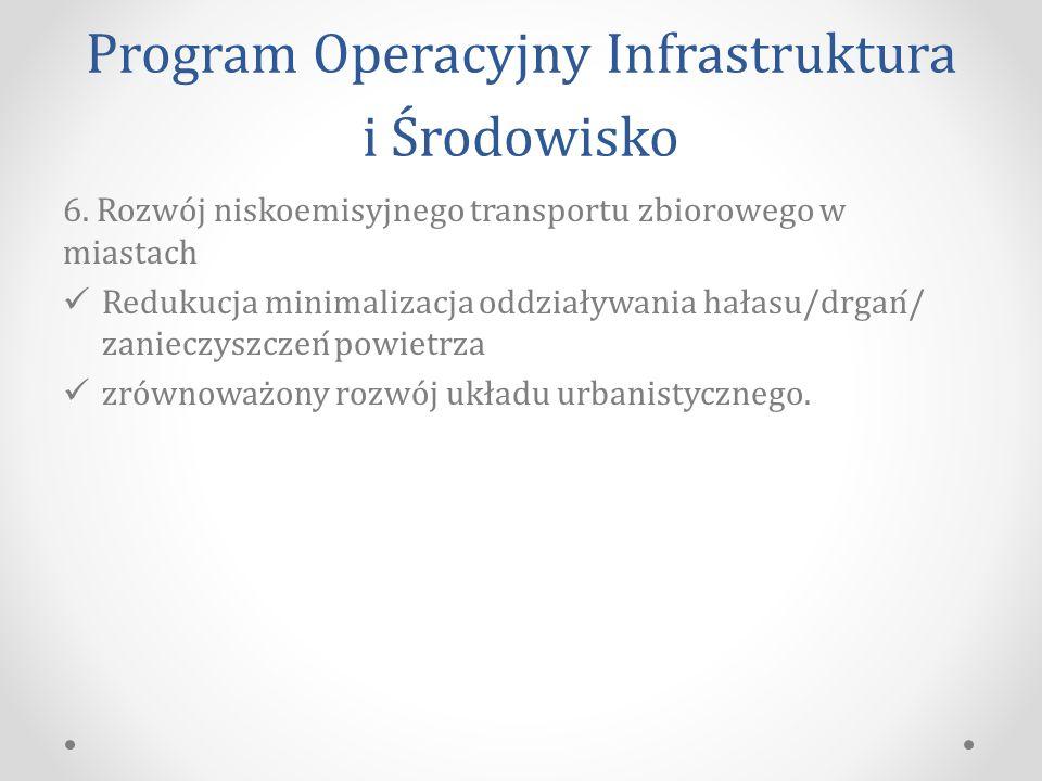Program Operacyjny Infrastruktura i Środowisko 6.