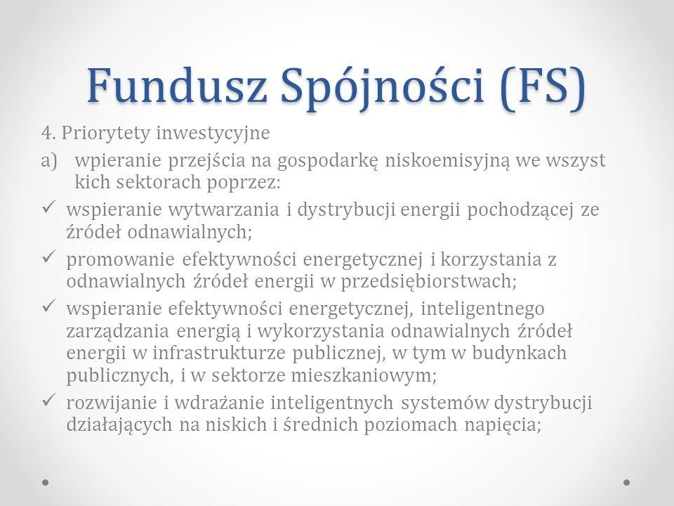 Fundusz Spójności (FS) 4.
