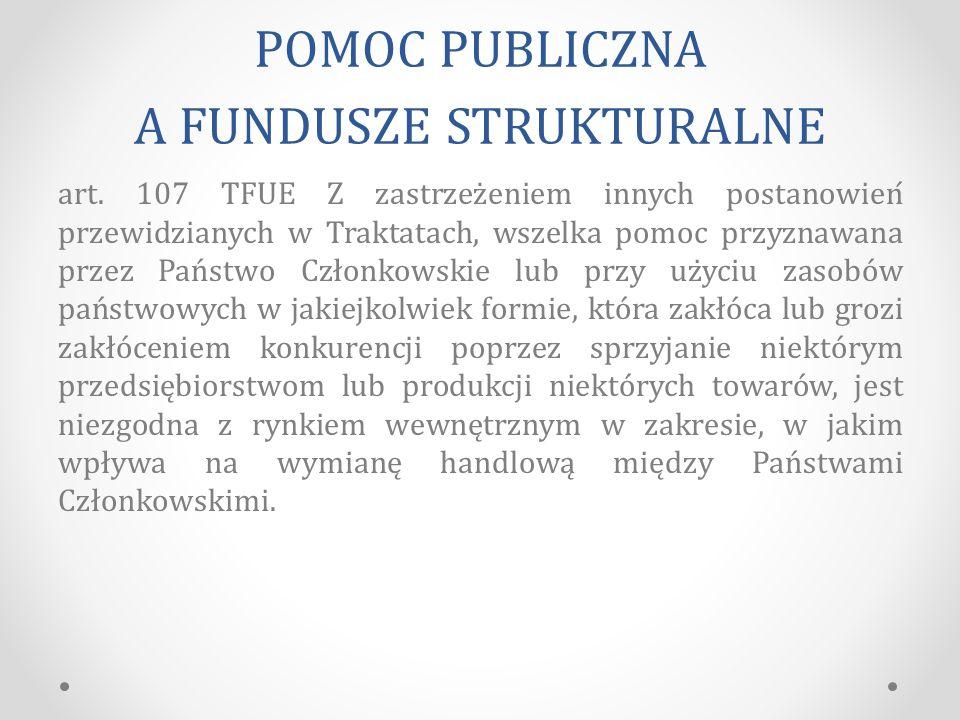 POMOC PUBLICZNA A FUNDUSZE STRUKTURALNE art.