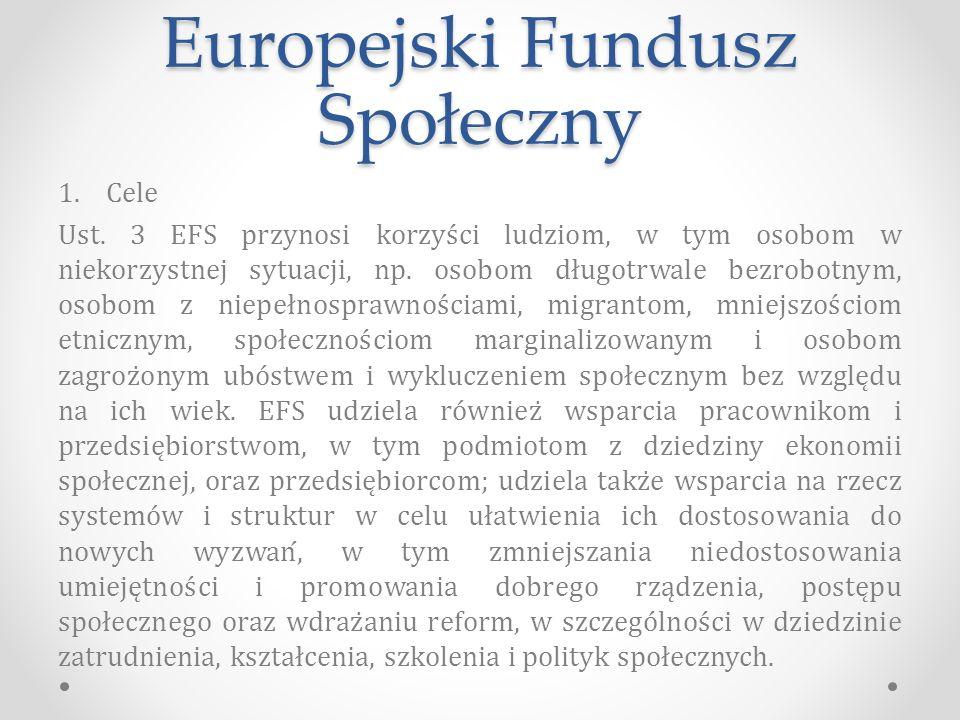 Europejski Fundusz Społeczny 1.Cele Ust.