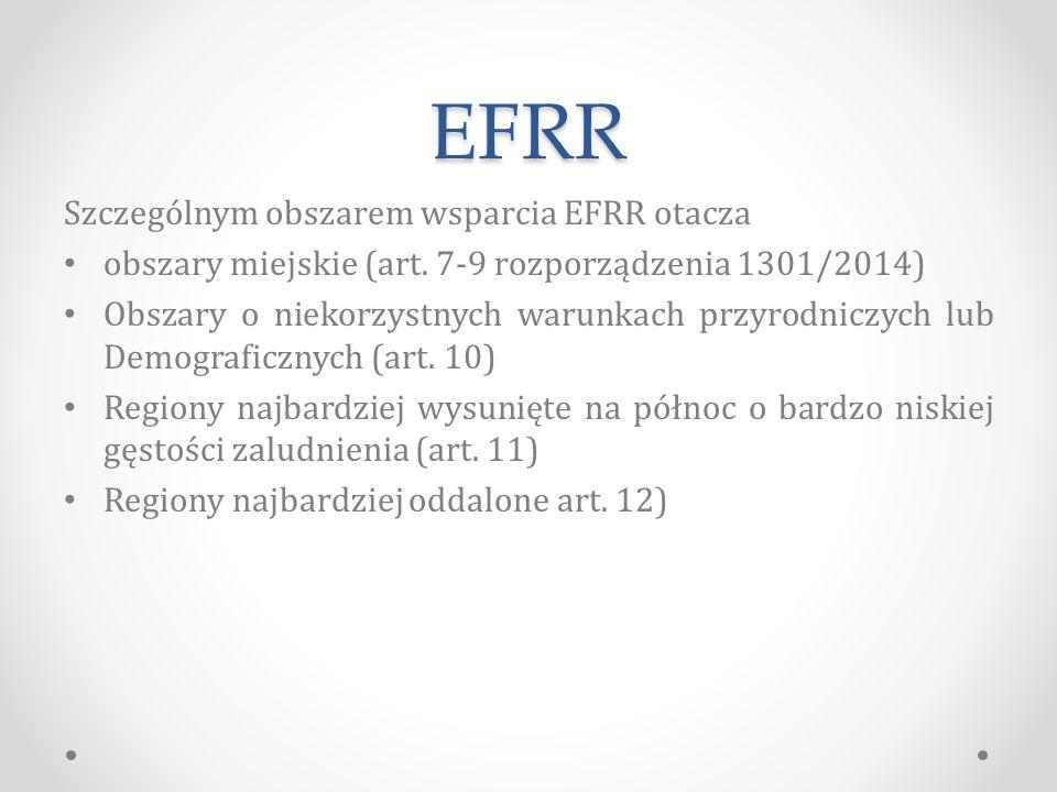 EFRR Szczególnym obszarem wsparcia EFRR otacza obszary miejskie (art.