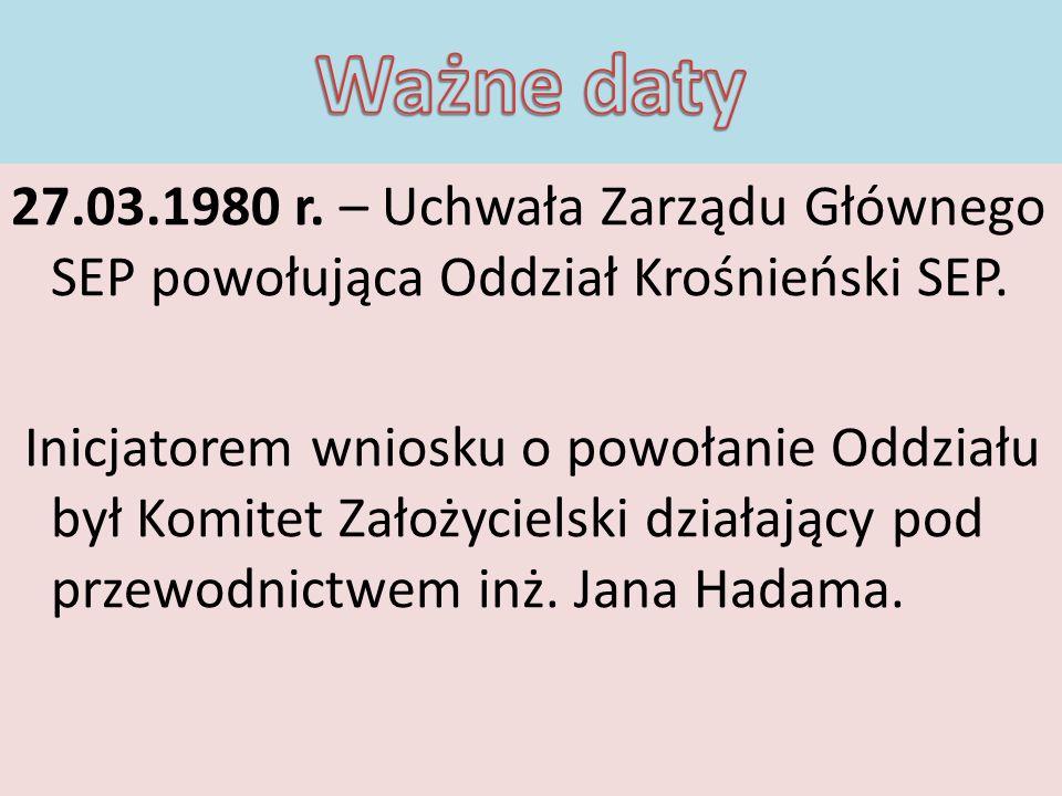 27.05.1980 r.– obradował pierwszy Walny Zjazd Delegatów Oddziału.