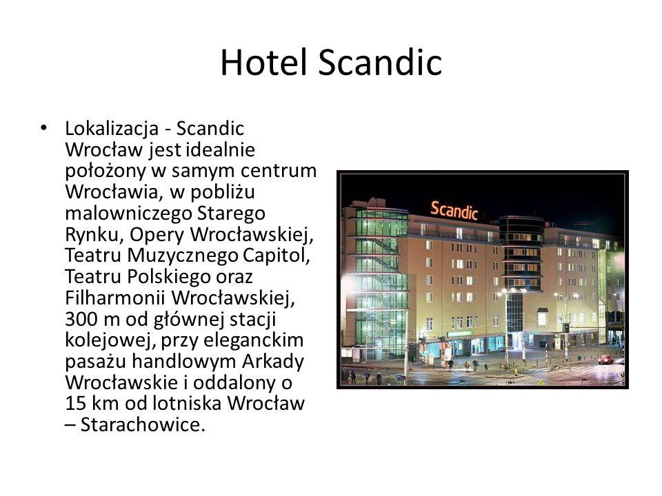 Hotel Scandic Lokalizacja - Scandic Wrocław jest idealnie położony w samym centrum Wrocławia, w pobliżu malowniczego Starego Rynku, Opery Wrocławskiej, Teatru Muzycznego Capitol, Teatru Polskiego oraz Filharmonii Wrocławskiej, 300 m od głównej stacji kolejowej, przy eleganckim pasażu handlowym Arkady Wrocławskie i oddalony o 15 km od lotniska Wrocław – Starachowice.
