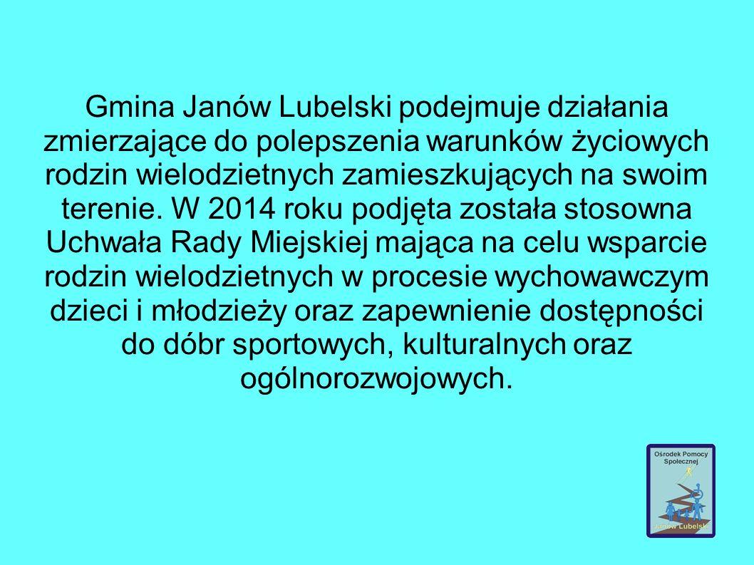 Gmina Janów Lubelski podejmuje działania zmierzające do polepszenia warunków życiowych rodzin wielodzietnych zamieszkujących na swoim terenie.