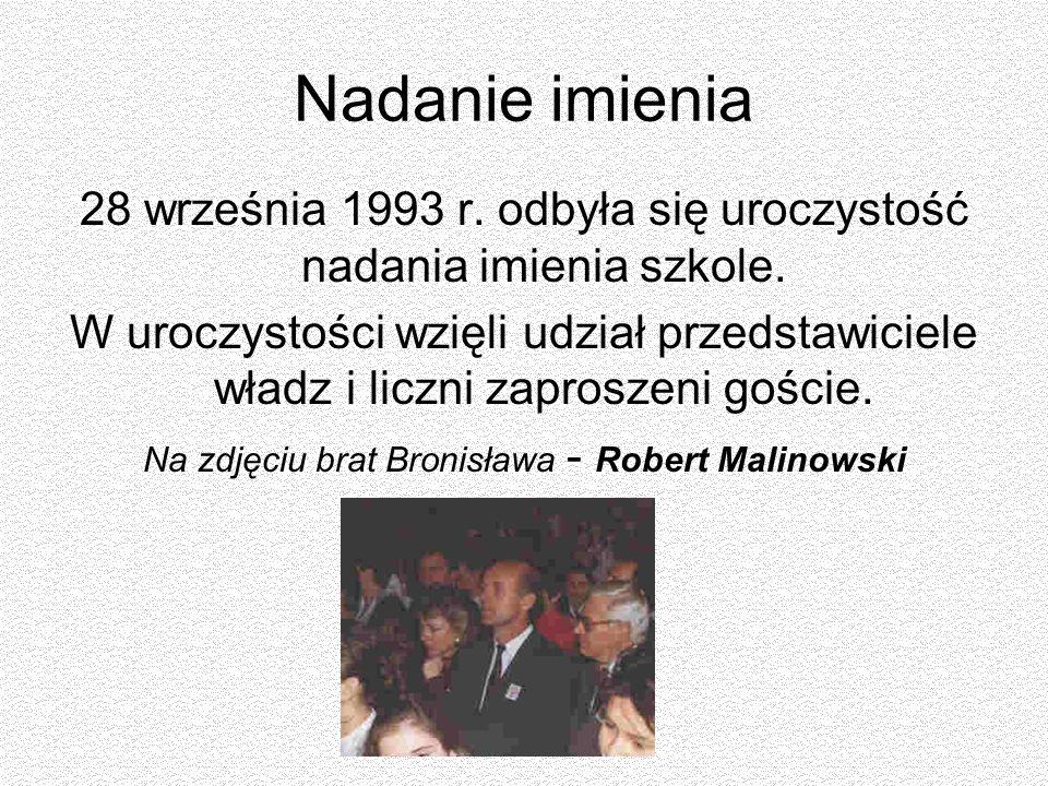 Nadanie imienia 28 września 1993 r. odbyła się uroczystość nadania imienia szkole. W uroczystości wzięli udział przedstawiciele władz i liczni zaprosz