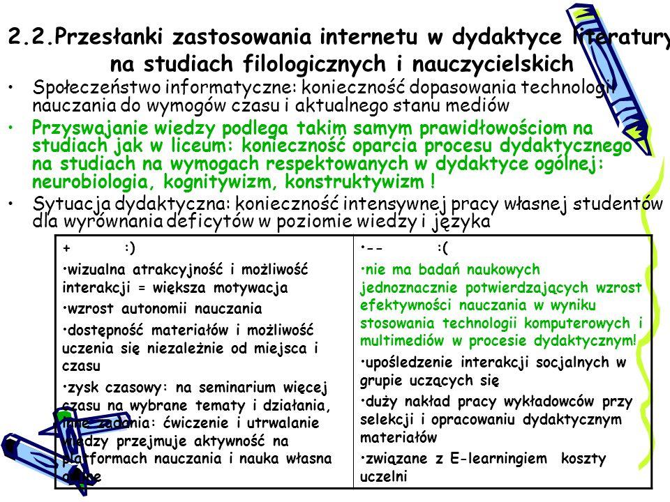 2.2.Przesłanki zastosowania internetu w dydaktyce literatury na studiach filologicznych i nauczycielskich Społeczeństwo informatyczne: konieczność dop
